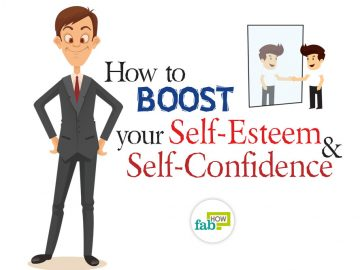 How to Boost Your Self-Esteem and Self-Confidence: 40+ Killer Tips