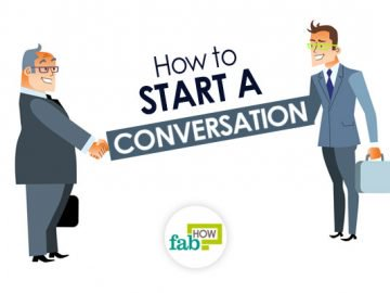How to Start a Conversation: 20+ Killer Tips to Talk with Anyone