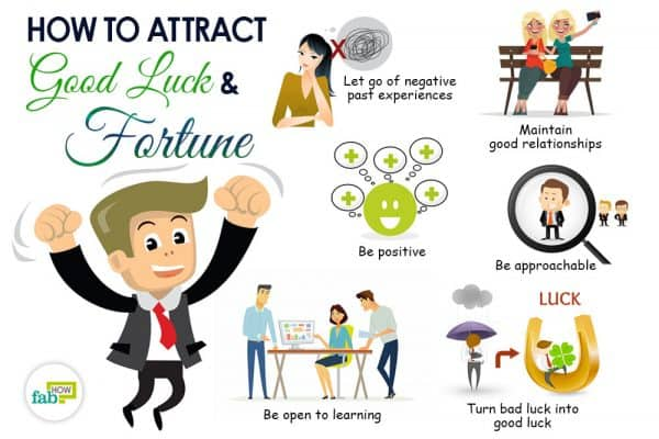 Follow these tips to attract good luck and fortune