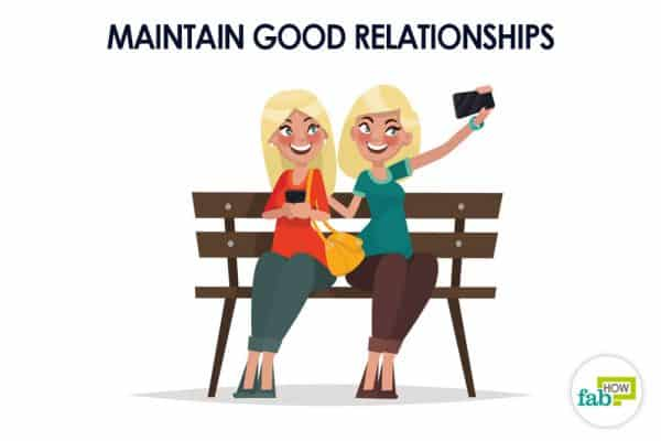 Maintain good personal and professional relationships to attract good luck and fortune in life