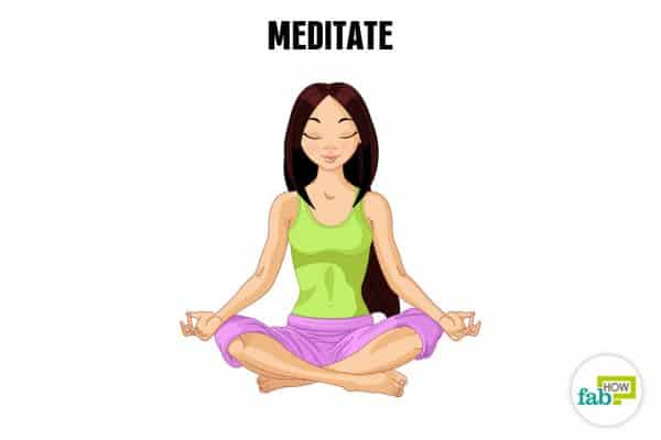 Meditate daily to relax and de-stress your mind and body