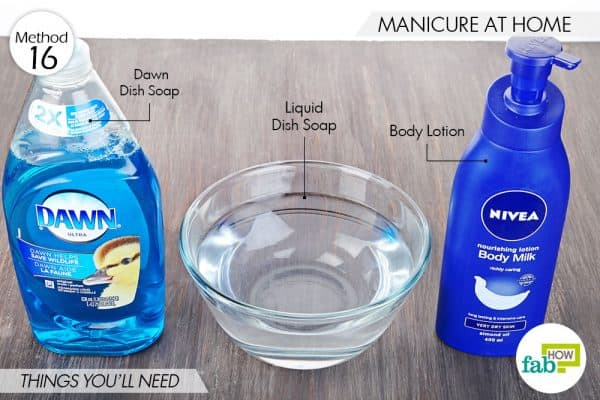 Things needed to use Dawn dish soap to do a manicure at home