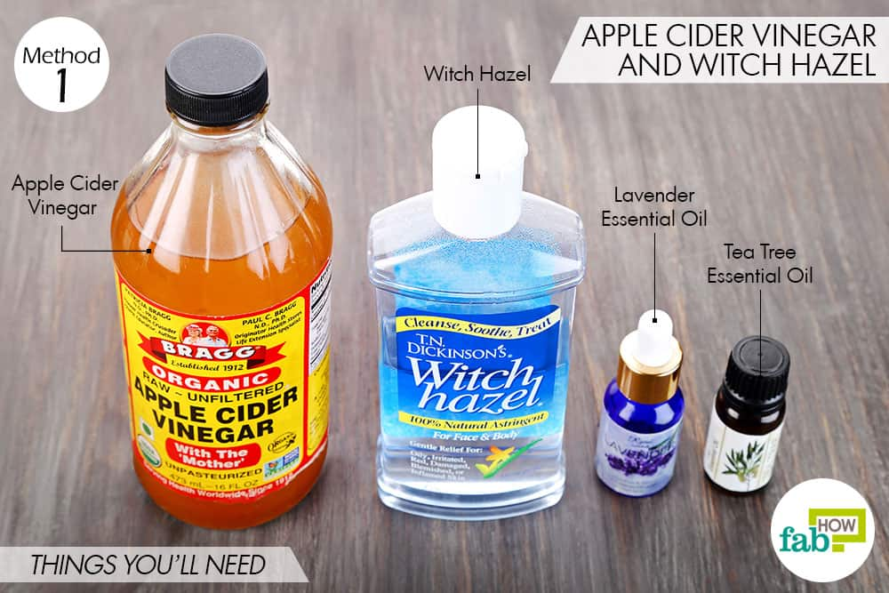 Apple cider vinegar (restores pH of skin) – 3 tablespoons; Witch hazel ...