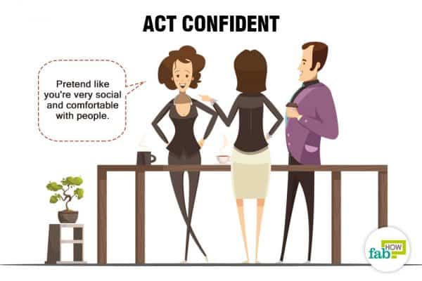 Act confident to be more social