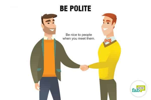 Be polite to stop being annoying
