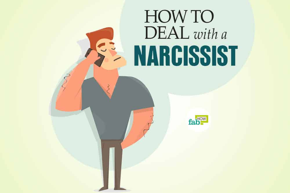 How to Deal with a Narcissist: 20+ Helpful Strategies