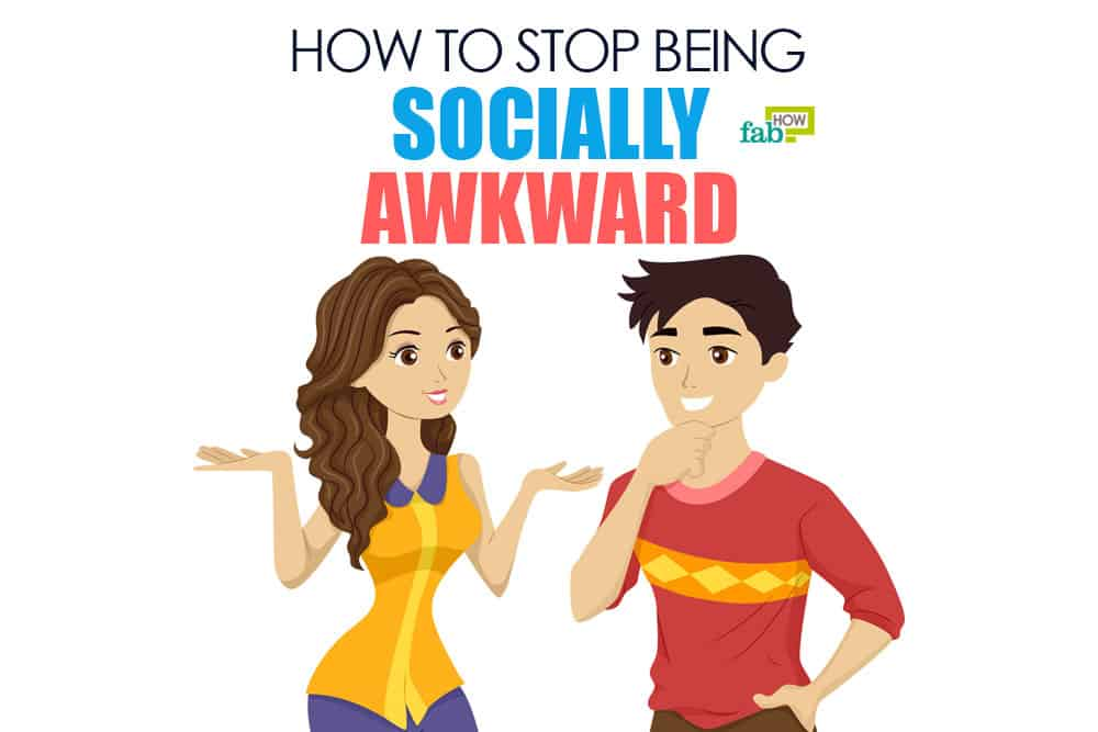 Become less socially awkward