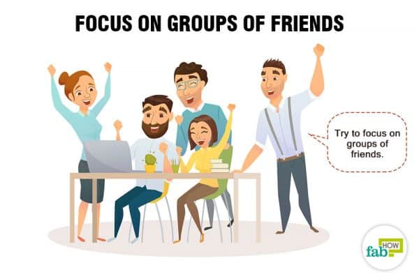 Focus on groups of friends to be more social