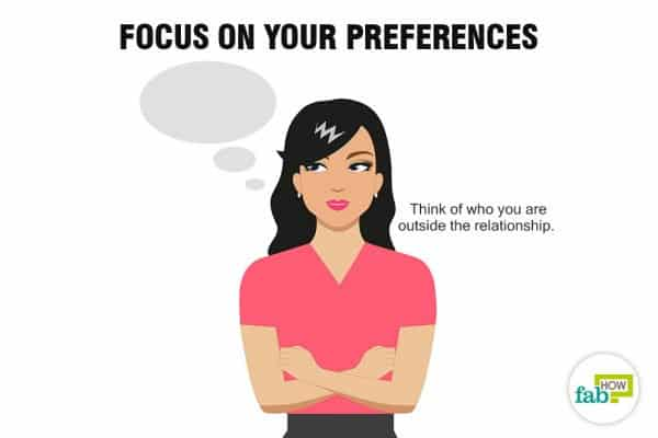 Focus on your own preferences and desires to stop being codependent