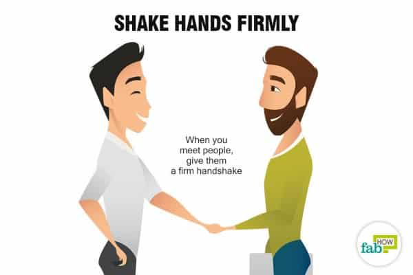 Shake hands firmly to stop being socially awkward