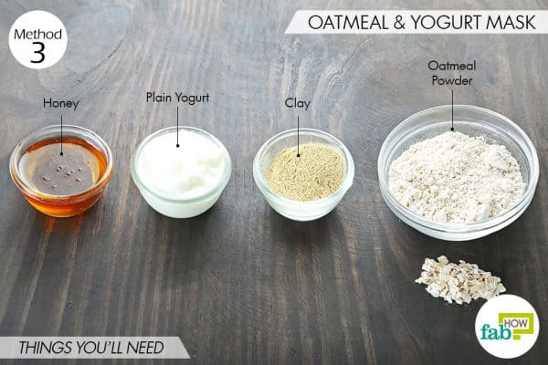 things you'll need to make yogurt and oatmeal face mask for blackheads