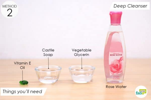 things you'll need to make rose water deep cleansing face wash