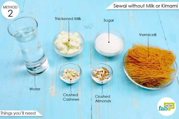 things you'll need to make sewai without milk